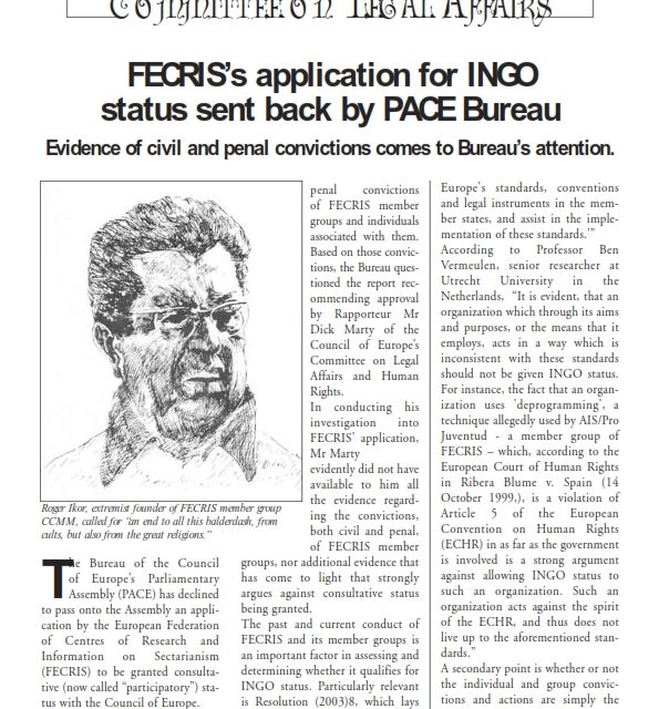 FECRIS's application for INGO  status sent back by PACE Bureau Evidence of civil and penal convictions comes to Bureau's attention.