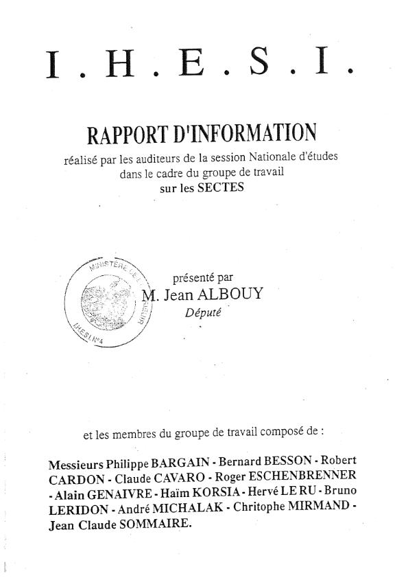 Rapport d'information réalisé par les auditeurs de la session Nationale d'études dans le cadre du groupe de travail sur les sectes présenté par M. Jean Albouy