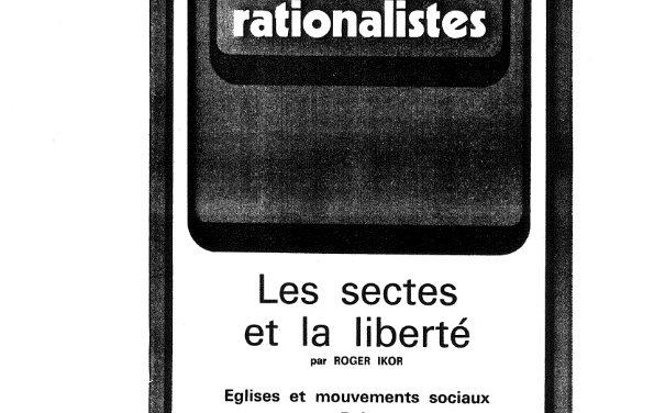 Les sectes et la liberté Roger Ikor