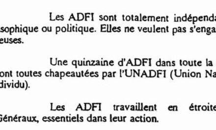 Les ADFI travaillent en étroite collaboration avec les Renseignements Généraux, essentiels dans leur action