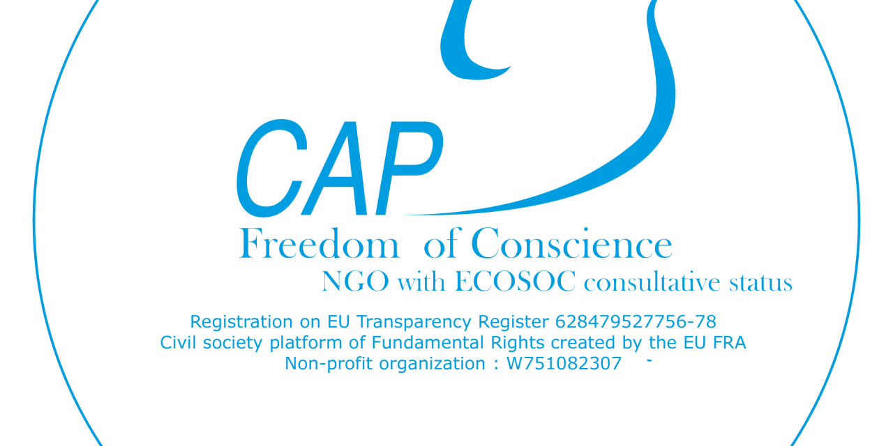 CAP Liberté de Conscience Contribution to the Report of the UN High Commissioner for Human Rights to the UN General Assembly on the Implementation of General Assembly Resolution 62154 entitled Combating Defamation of Religions