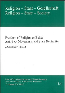 Freedom of Religion or Belief Anti-Sect Movements and State Neutrality A Case Study: FECRIS